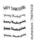 happy thanksgiving day. vector... | Shutterstock .eps vector #758376118