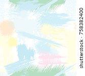 splash brush strokes seamless... | Shutterstock .eps vector #758382400
