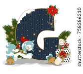 christmas letter g. new year... | Shutterstock .eps vector #758386210
