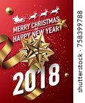 2018 merry christmas and happy... | Shutterstock .eps vector #758399788