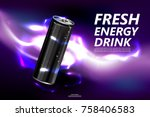 fresh energy drink in can with... | Shutterstock .eps vector #758406583