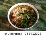 traditional vietnamese noodle... | Shutterstock . vector #758412328
