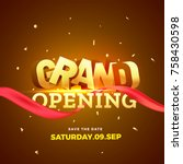 golden grand opening text with... | Shutterstock .eps vector #758430598