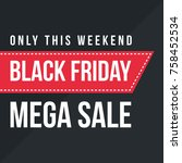 black friday big sale style... | Shutterstock .eps vector #758452534