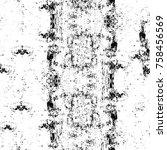 grunge black and white seamless ... | Shutterstock . vector #758456569