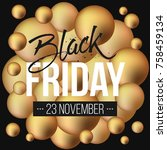 abstract vector black friday... | Shutterstock .eps vector #758459134