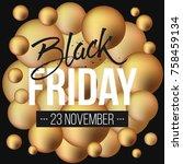 abstract vector black friday... | Shutterstock .eps vector #758459134
