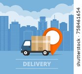delivery service. delivery... | Shutterstock .eps vector #758461654