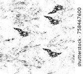 grunge black and white seamless ... | Shutterstock . vector #758467600