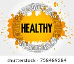 healthy circle stamp word cloud ... | Shutterstock . vector #758489284
