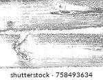 distressed halftone grunge... | Shutterstock .eps vector #758493634