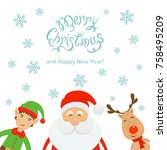 text merry christmas and happy...   Shutterstock . vector #758495209