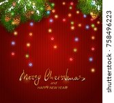 text merry christmas and happy...   Shutterstock . vector #758496223