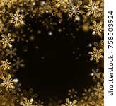 christmas snowflakes gold snow... | Shutterstock .eps vector #758503924
