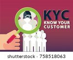 kyc or know your customer... | Shutterstock .eps vector #758518063