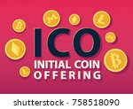 ico or initial coin offering... | Shutterstock .eps vector #758518090