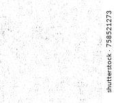grunge black and white seamless ... | Shutterstock . vector #758521273