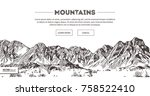 mountains ranges. nature sketch.... | Shutterstock .eps vector #758522410