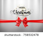 merry christmas text with red... | Shutterstock .eps vector #758532478