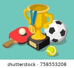 trophy cup with sport balls.... | Shutterstock .eps vector #758553208