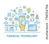 financial technology vector ... | Shutterstock .eps vector #758556706