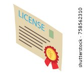 license icon. isometric... | Shutterstock .eps vector #758562310