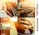 rock guitar. collage of close... | Shutterstock . vector #758579914