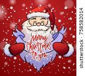 santa claus holds christmas... | Shutterstock .eps vector #758582014