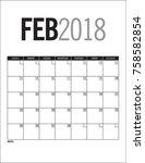 february 2018   blank calendar... | Shutterstock .eps vector #758582854
