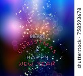 christmas and new year greeting ... | Shutterstock .eps vector #758593678