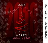 christmas and new year greeting ... | Shutterstock .eps vector #758593690