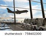 empty airport departure lounge... | Shutterstock . vector #758602300