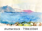 seascape watercolor painting. | Shutterstock . vector #758610364