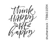 think happy  be happy phrase.... | Shutterstock .eps vector #758611054