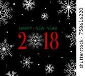 2018 happy new year vector... | Shutterstock .eps vector #758616220