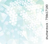 abstract winter background with ... | Shutterstock . vector #758617180