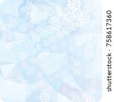 abstract winter background with ... | Shutterstock . vector #758617360
