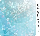 abstract winter background with ...   Shutterstock . vector #758617378