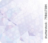 abstract winter background with ... | Shutterstock . vector #758617384