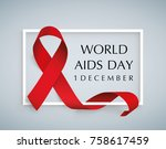 aids awareness. world aids day... | Shutterstock .eps vector #758617459