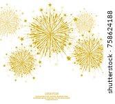 vector firework design on white ... | Shutterstock .eps vector #758624188