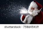 santa claus blowing snowflakes... | Shutterstock . vector #758645419