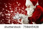 santa claus blowing snowflakes... | Shutterstock . vector #758645428