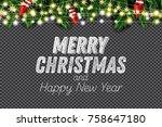 fir branch with neon lights... | Shutterstock .eps vector #758647180