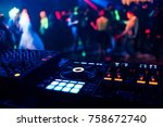 control dj for mixing music... | Shutterstock . vector #758672740