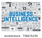 business intelligence   hand... | Shutterstock .eps vector #758676196