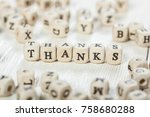 word thanks formed by wood...   Shutterstock . vector #758680288