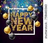 vector happy new year 2018... | Shutterstock .eps vector #758683360