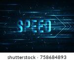 high speed  internet. hi tech.... | Shutterstock .eps vector #758684893