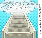 stairway to heaven pop art... | Shutterstock .eps vector #758688778